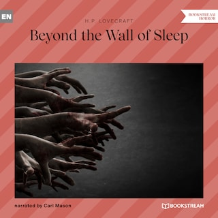 Beyond the Wall of Sleep (Unabridged)