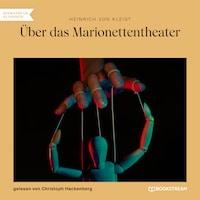 Über das Marionettentheater (Ungekürzt)