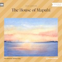 The House of Mapuhi (Ungekürzt)