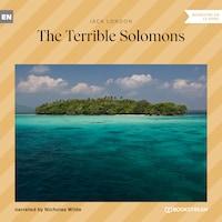 The Terrible Solomons (Ungekürzt)