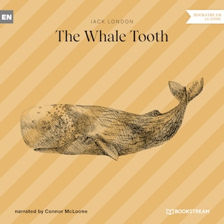 The Whale Tooth (Ungekürzt)