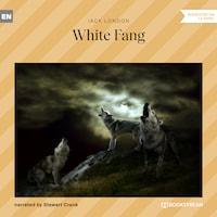 White Fang (Unabridged)