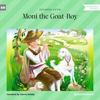 Moni the Goat-Boy (Unabridged)
