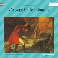 A Voyage to Brobdingnag (Unabridged)