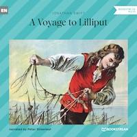 A Voyage to Lilliput (Unabridged)