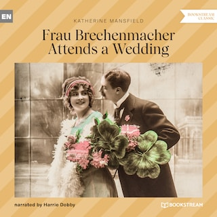 Frau Brechenmacher Attends a Wedding (Unabridged)
