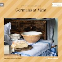 Germans at Meat (Unabridged)