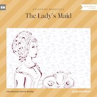 The Lady's Maid (Ungekürzt)