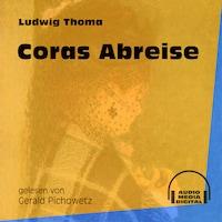 Coras Abreise (Ungekürzt)