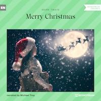 Merry Christmas (Unabridged)