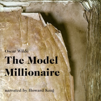 The Model Millionaire (Unabridged)