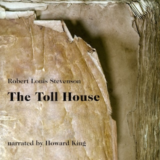 The Toll House (Unabridged)
