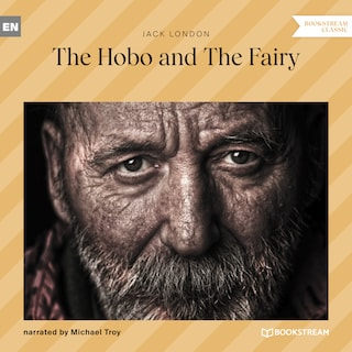 The Hobo and the Fairy (Unabridged)