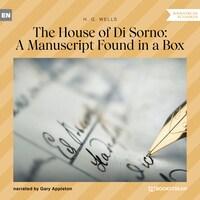 The House of Di Sorno: A Manuscript Found in a Box (Unabridged)