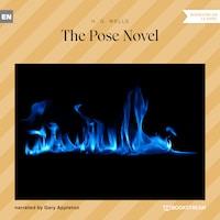 The Pose Novel (Unabridged)
