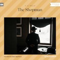 The Shopman (Unabridged)