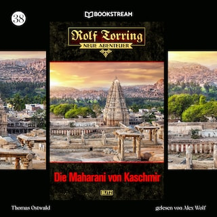 Die Maharani von Kaschmir - Rolf Torring - Neue Abenteuer, Folge 38 (Ungekürzt)
