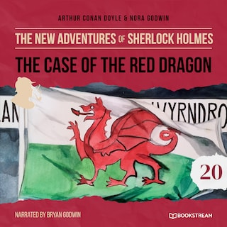 The Case of the Red Dragon - The New Adventures of Sherlock Holmes, Episode 20 (Unabridged)