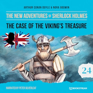 The Case of the Viking's Treasure - The New Adventures of Sherlock Holmes, Episode 24 (Unabridged)