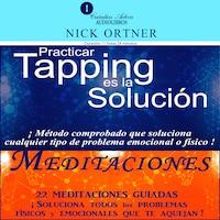 Paquete De Títulos: Practicar Tapping Es La Solución  Y Meditaciones De Tapping