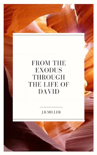 From the Exodus through the Life of David