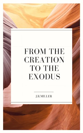 From the Creation to the Exodus