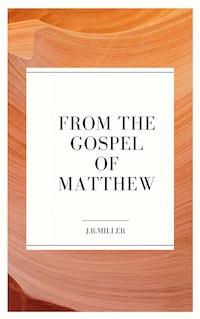 From the Gospel of Matthew