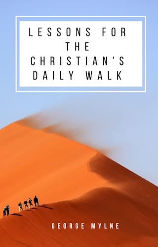 Lessons for the Christian's Daily Walk