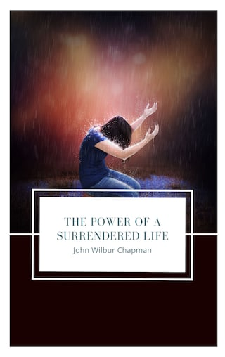 The Power of a Surrendered Life