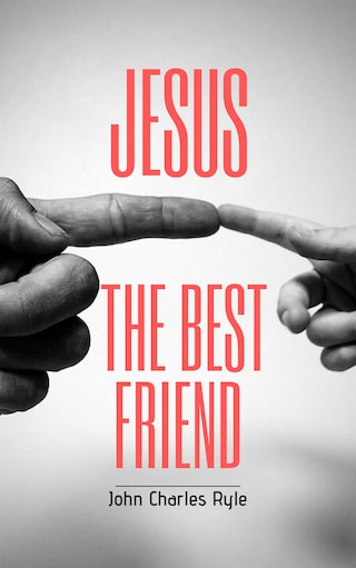 Jesus, The Best Friend