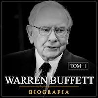 Warren Buffett. Niezwykła biografia. Tom I. Od zera do milionera (1930-1962)