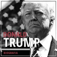 Donald Trump. Przedsiębiorca i polityk