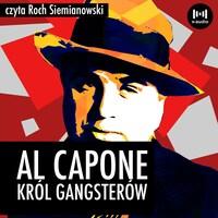 Al Capone. Król gangsterów