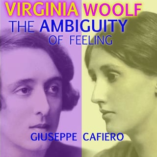 Virginia Woolf: The Ambiguity of Feeling