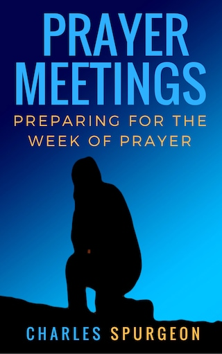 Prayer Meetings - Preparing fot the Week of Prayer