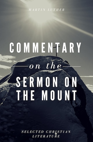 Comentary On The Sermon On The Mount
