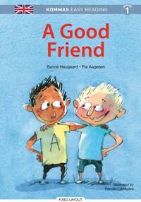 Kommas Easy Reading: A Good Friend - niv. 1
