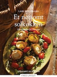 Et nøjsomt solkøkken - 150 opskrifter fra Provence