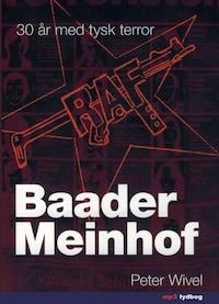 Baader Meinhof - 30 år med tysk terror