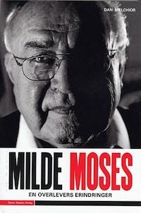 Milde Moses - En overlevers erindringer
