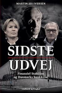 Sidste udvej - Finansiel Stabilitet og bankkrisen i Danmark