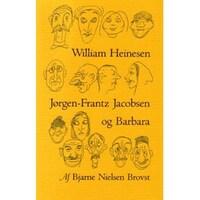 William Heinesen, Jørgen-Frantz Jacobsen og Barbara