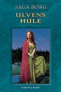 Ulvens hule - 8. bind af Jarastavens Vandring
