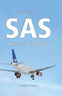 SAS - Kunsten at sænke et flyselskab