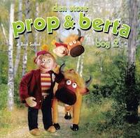 Den store Prop og Berta bog 2