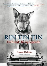 Rin Tin Tin - En hunds liv og legende