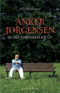Anker Jørgensen og det forunderlige liv
