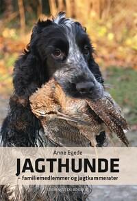 Jagthunde - familiemedlemmer og jagtkammerater