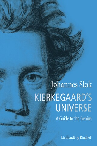 Kierkegaard's Universe. A Guide to the Genius