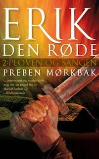 Erik Den Røde: Ploven og sangen